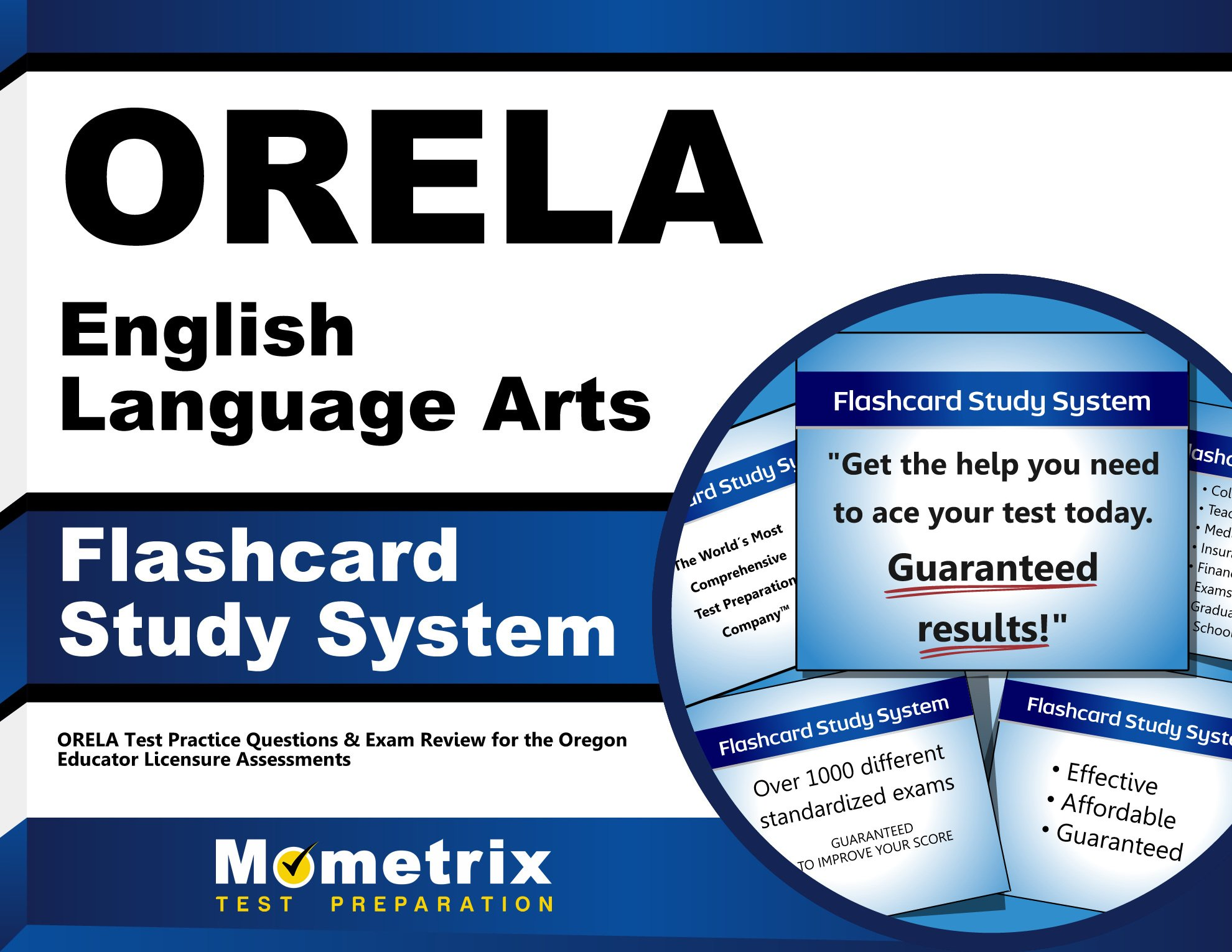 ORELA English Language Arts Flashcard Study System: ORELA Test Practice Questions & Exam Review for the Oregon Educator Licensure Assessments (Cards)