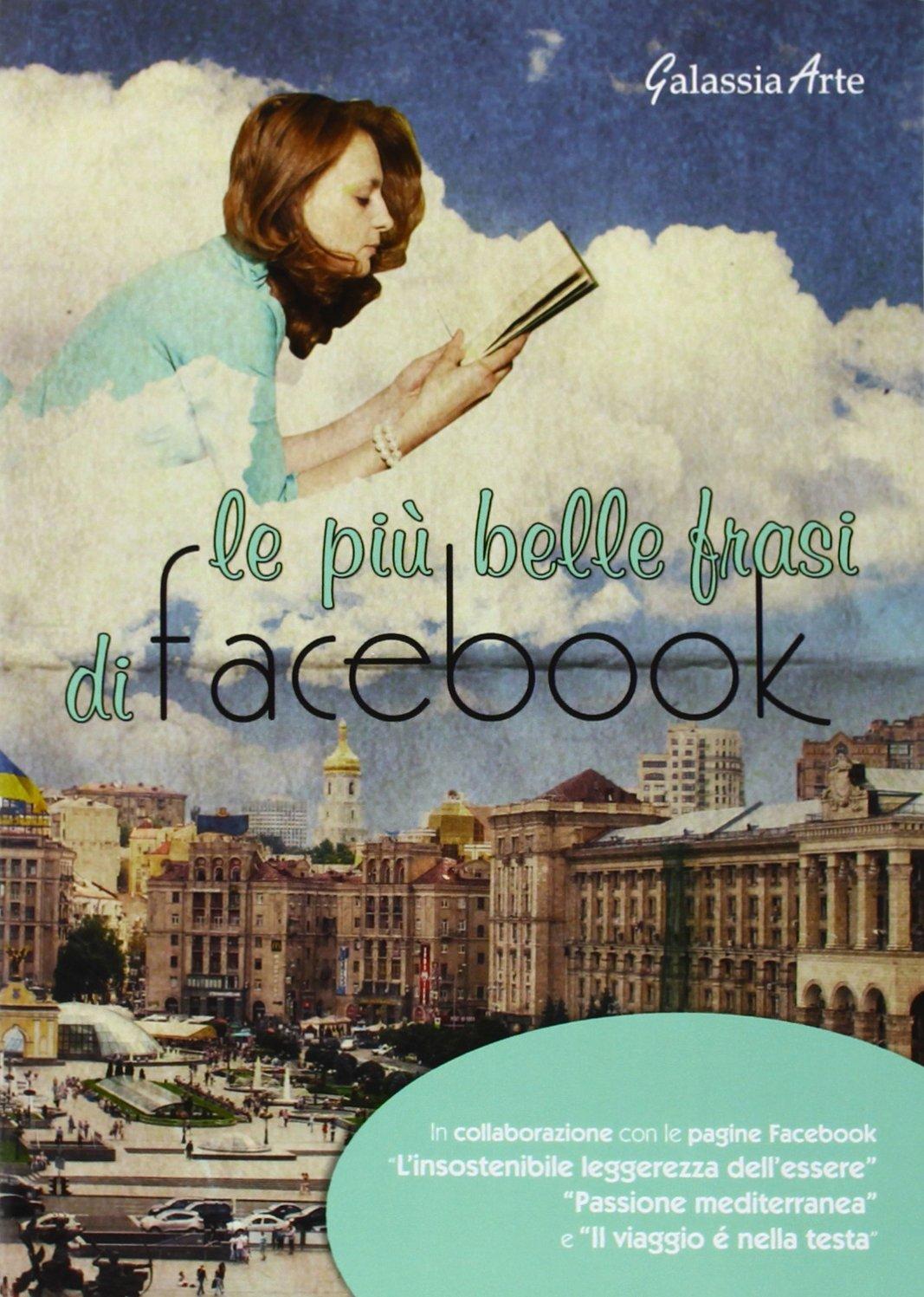 Le Più Belle Frasi Di Facebook Aa Vv 9788868310776 Amazon