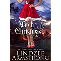Match Me by Christmas (No Match for Love Book 8) (English Edition)