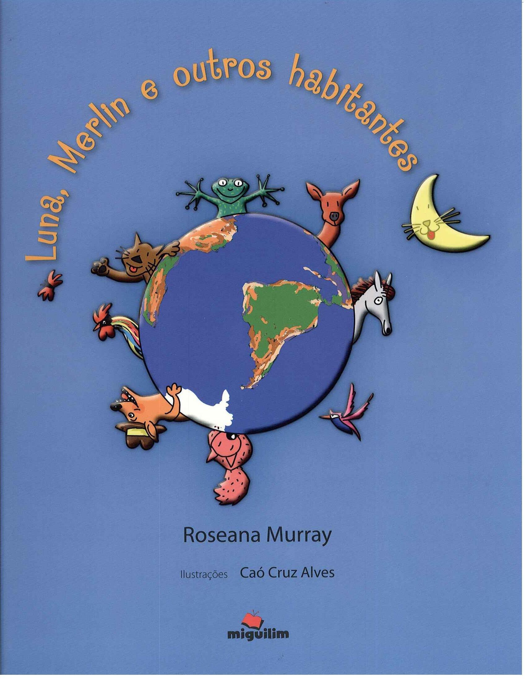 Luna, Merlin e Outros Habitantes (Portuguese Brazilian) Paperback – 2011