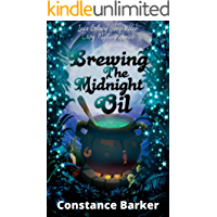 Brewing the Midnight Oil (Ivy's Botany Shop Cozy Witch Mystery Series Book 2)