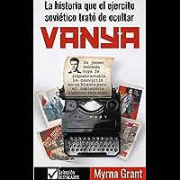 VANYA: La historia que el ejercito soviético trató