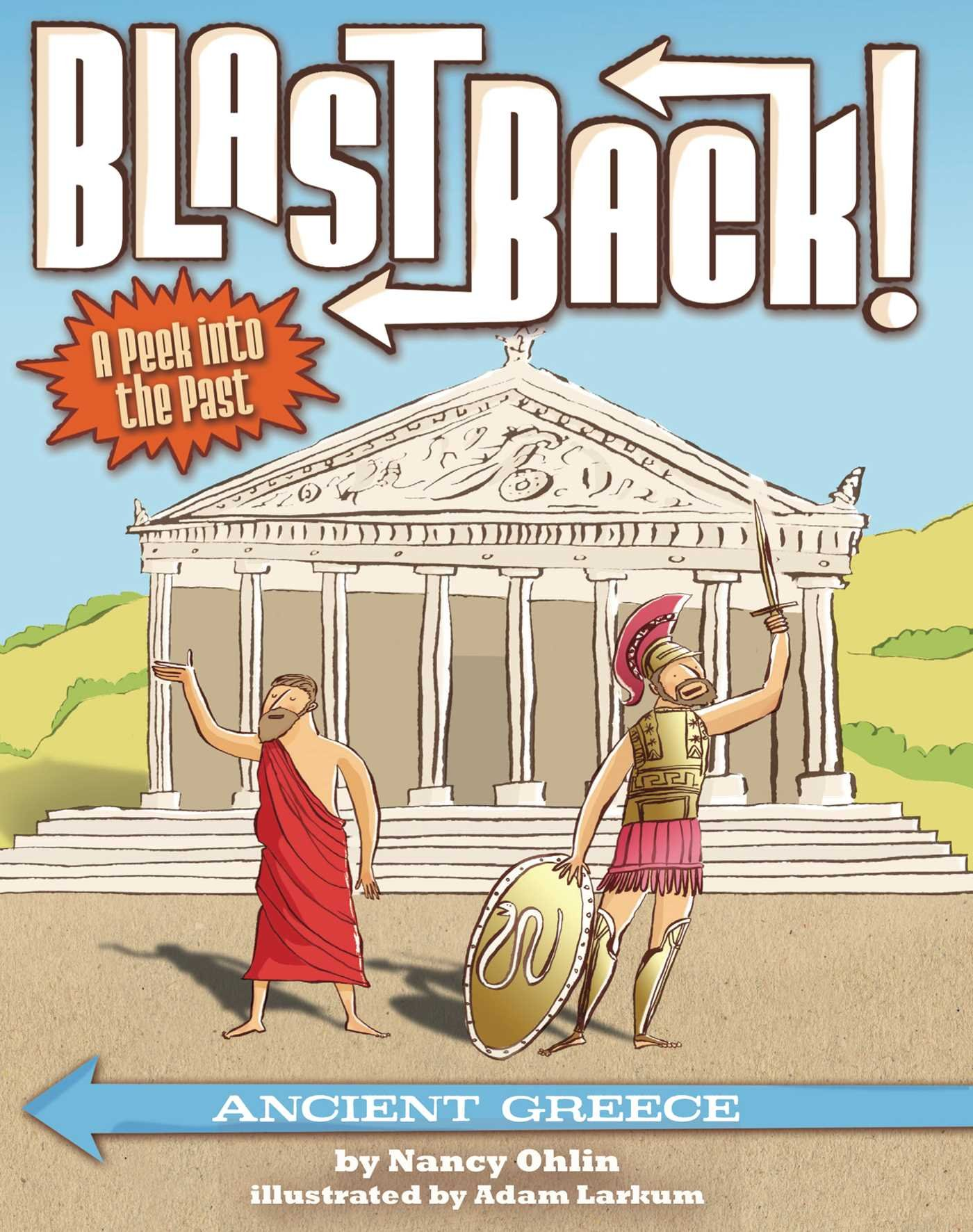 Ancient Greece Blast Back Nancy Ohlin Adam Larkum
