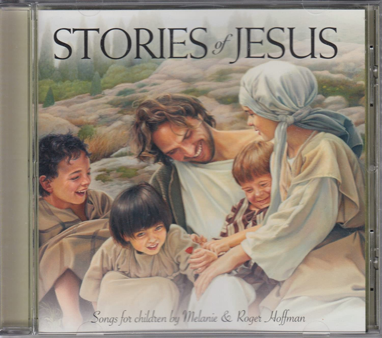 melanie u0026 roger hoffman stories of jesus amazon com music