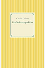 Eine Weihnachtsgeschichte (Taschenbuch-Literatur-Klassiker) (German Edition) Kindle Edition