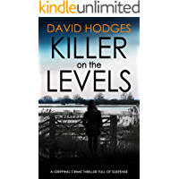 KILLER ON THE LEVELS a gripping crime thriller full of suspense (Detective Kate Hamblin mystery  Book 4)