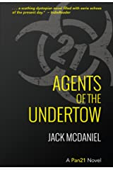 Agents Of The Undertow (Pan21 Book 1) Kindle Edition