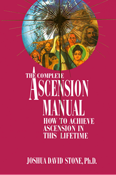 The Complete Ascension Manual: How to