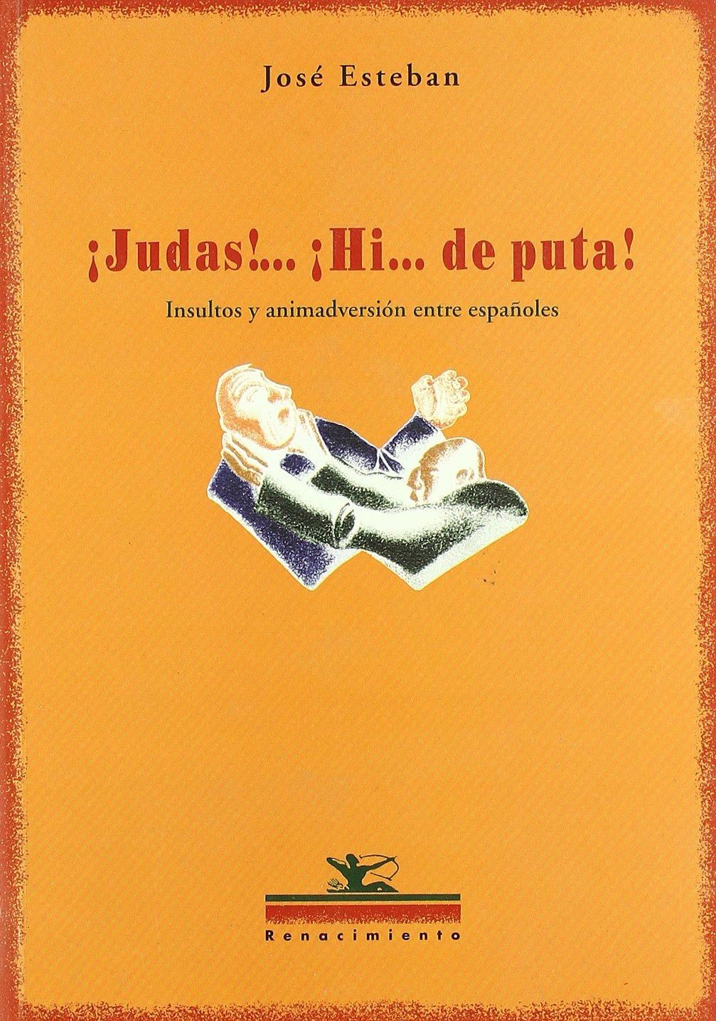 ュjudas!... ュhi... De Puta! Insu (Otros títulos): Amazon.es: Esteban, José: Libros