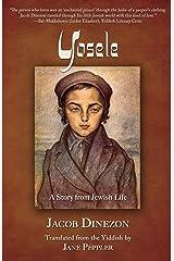 Yosele: A Story from Jewish Life Kindle Edition