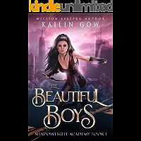 The Beautiful Boys: A High School NA Reverse Harem Paranormal Bully Romance (Shadowlight Academy Book 1)