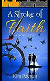 A Stroke of Faith: A Novelette (Millie's Angel Book 2)