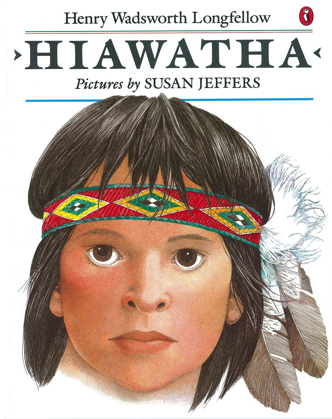 hiawatha poet song of hiawatha by henry wadsworth longfellow the  hiawatha picture puffin amazon co uk henry longfellow susan hiawatha picture puffin amazon co uk henry
