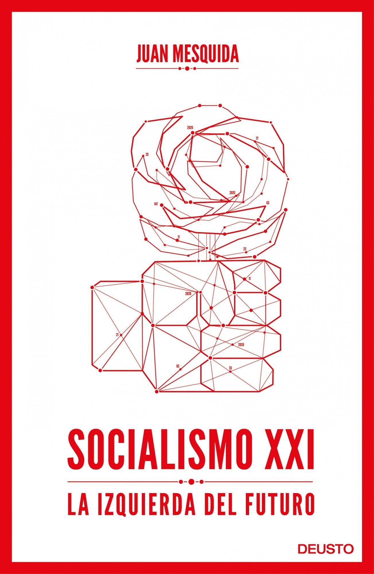 Socialismo XXI: La izquierda del futuro Economia deusto ...
