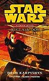 Star Wars Darth Bane Regla de dos (Novela) (Star Wars: Novelas)