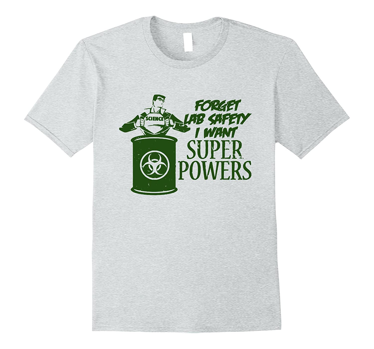 Funny Scientist Tshirts Forget Lab Safety I Want Super Power-CD