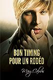 Bon timing pour un Rodéo (Dans les temps t. 2) (French Edition)