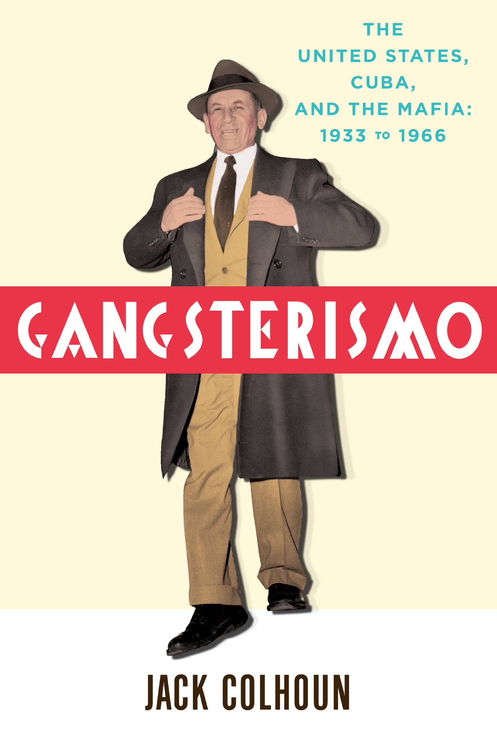 Download Gangsterismo: The United States, Cuba and the Mafia, 1933 to 1966 ebook