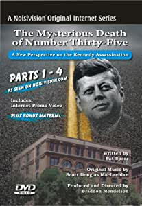 JFK: The Mysterious Death of Number Thirty-Five (A New Perspective on the Assassination of President Kennedy) [Import]