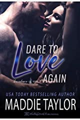 Dare To Love Again (Decadence L.A. Book 3) Kindle Edition