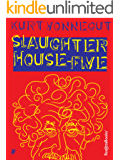 Slaughterhouse-Five (English Edition)