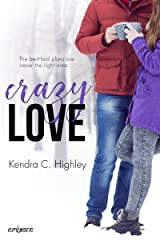 Crazy Love Kindle Edition