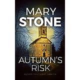 Autumn's Risk (Autumn Trent Series Book 6)