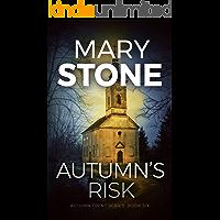 Autumn's Risk (Autumn Trent FBI Mystery Series Book 6)