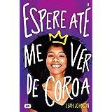 Espere Até Me Ver de Coroa (Portuguese Edition)