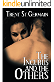 The Incubus and The Others (Ten Points Book 1)