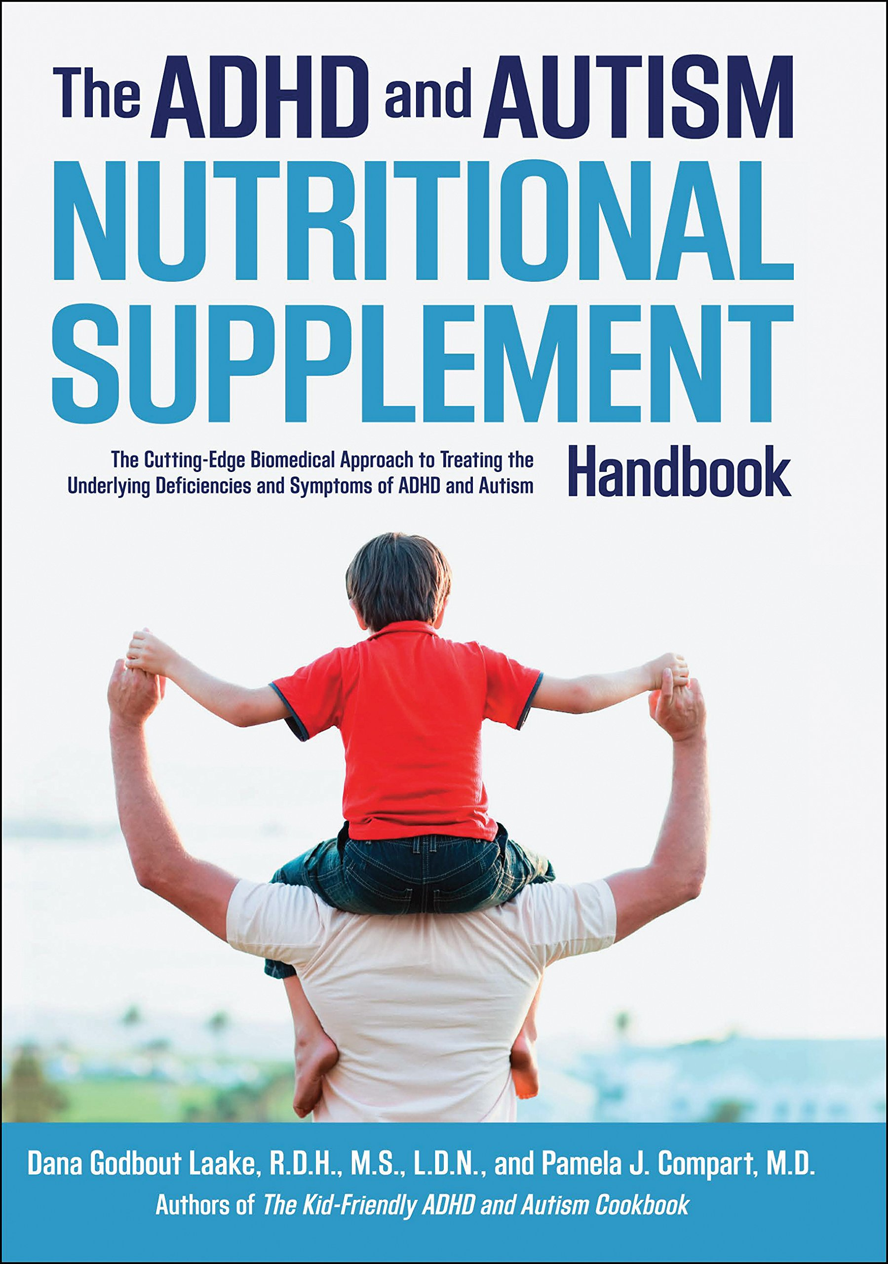 The ADHD and Autism Nutritional Supplement Handbook: The ...