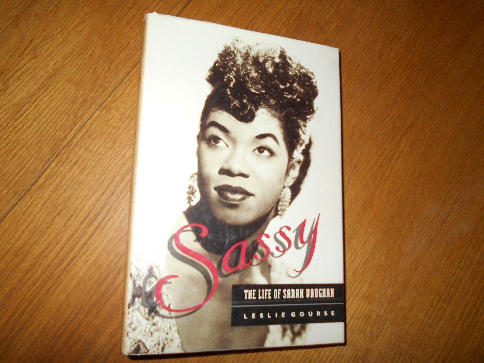 Sassy: Life of Sarah Vaughan