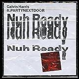 Nuh Ready Nuh Ready [Explicit]