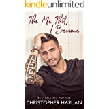 The Me That I Became: A Standalone Romance