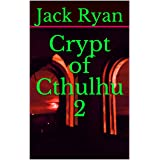 Crypt of Cthulhu 2