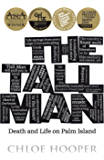 The Tall Man: Death and Life on Palm Island