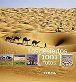Los desiertos (1001 Fotos)