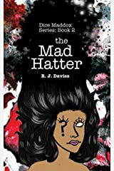 Dice Maddox: The Mad Hatter (Dice Maddox Series Book 2) Kindle Edition