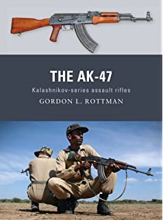 Amazon com: AK-47: The Weapon that Changed the Face of War