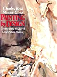 Painting by Design: Getting to the Essence of Good Picture-Making
