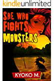 She Who Fights Monsters (The Black Parade Book 2)