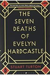 The Seven Deaths of Evelyn Hardcastle: Winner of the Costa First Novel Award 2018 Hardcover