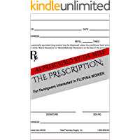 THE PRESCRIPTION:: For Foreigners Interested in FILIPINA WOMEN