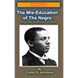 The Mis-Education of the Negro (Oshun Publishing African-American History Series Book 1)