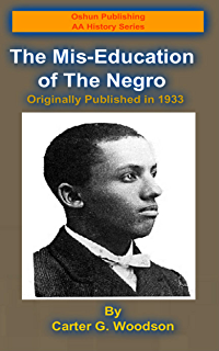 Amazon the willy lynch letter how to make african americans the mis education of the negro oshun publishing african american history series book malvernweather Image collections