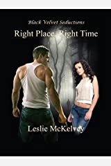 Right Place, Right Time (Accidental Encounters Book 2) Kindle Edition