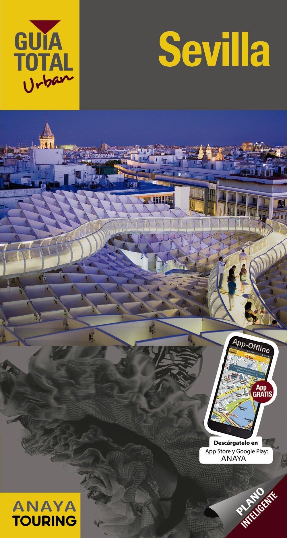 Sevilla (Urban) (Guía Total - Urban - España): Amazon.es: Anaya Touring, Arjona Molina, Rafael, Wals, Lola: Libros