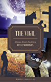 The Vigil (Wyrd West Chronicles Book 3)
