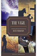The Vigil (Wyrd West Chronicles Book 3) Kindle Edition