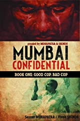 Mumbai Confidential: Good Cop, Bad Cop Hardcover